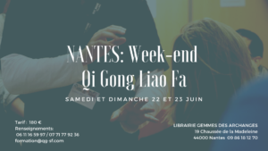 Nantes: Stage Week-end Qi Gong Liao Fa (médical – thérapeutique)