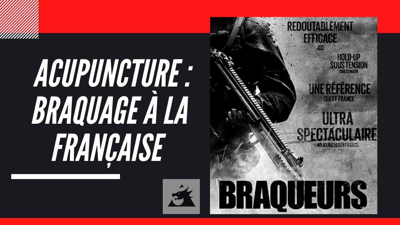Acupuncture: un braquage français qui dure depuis 71 ans